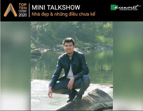 Gặp gỡ KTS.Lê Quang Vinh - Minishow nhà đẹp & những điều chưa kể số 20